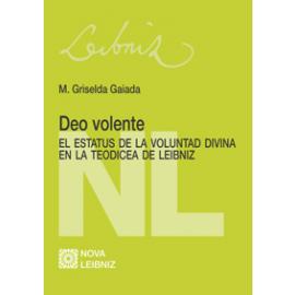 Deo Volente El Estatus  de la Voluntad Divina en la Teodicea de Leibniz
