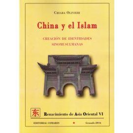 China y el Islam Creación de Identidades Sinomusulmanas