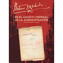 Antonio Machado en el Archivo General de la Administración