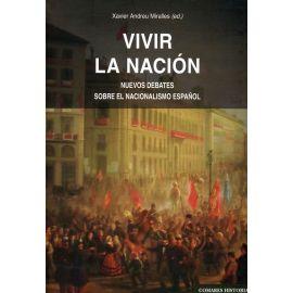 Vivir la nación. Nuevos debates sobre el nacionalismo español