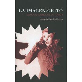Imagen-Grito. Estudios sobre Cine de Terror
