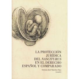 Protección Jurídica del Nasciturus en el Derecho Español y Comparado