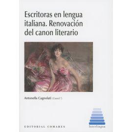 Escritoras en Lengua Italiana. Renovación del Canon Literario