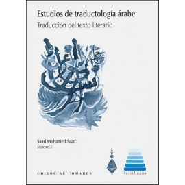 Estudios de Traductología Árabe. Traducción del Texto Literario
