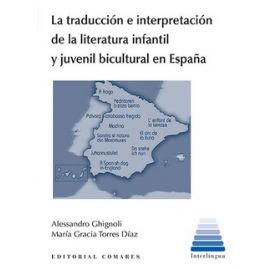 La traducción e interpretación de la literatura infantil y juvenil bicultural en España