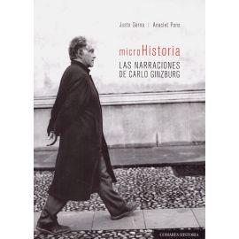 Microhistoria: Las Narraciones de Carlo Ginzburg