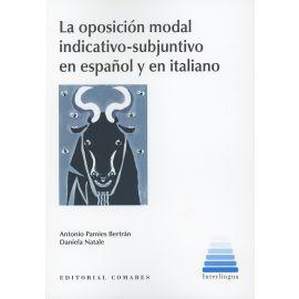 La Oposición Modal Indicativo-Subjuntivo en Español y en Italiano