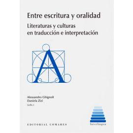 Entre escritura y oralidad. Literaturas y culturas en traducción e interpretación