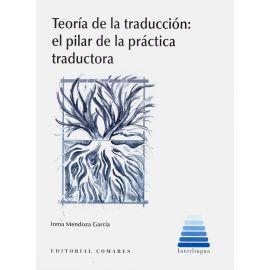Teoría de la traducción: el pilar de la práctica traductora
