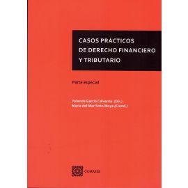 Casos prácticos de derecho financiero y tributario. Parte especial