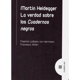 Martin Heidegger. La verdad sobre los cuadernos negros