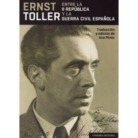 Ernst Toller entre la II República y la Guerra Civil Española