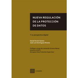 Nueva regulación de la protección de datos. Y su perspectiva digital