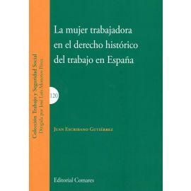 Mujer trabajadora en el derecho histórico del trabajo en España