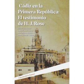 Cádiz en la Primera República: El testimonio de H. J. Rose