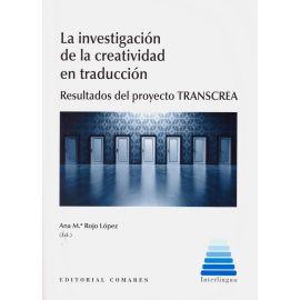 Investigación de la creatividad en traducción. Resultados del proyecto TRANSCREA