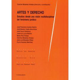 Artes y Derecho. Estudios desde una visión multidisciplinar del fenómeno jurídico