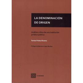 Denominación de Origen. Análisis crítico de una institución jurídico-pública