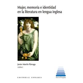 Mujer, memoria e identidad en la literatura en lengua inglesa