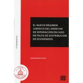 Nuevo régimen jurídico del derecho de separación en caso de falta de distribución de dividendos