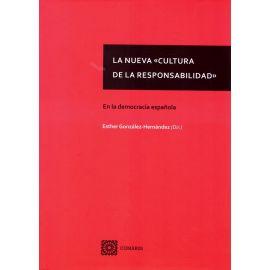 La nueva cultura de la responsabilidad. En la democracia española