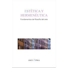 Estética y hermenéutica. Fundamentos de filosofía del arte