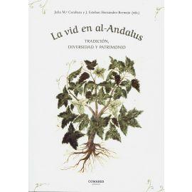 La vid en al-Andalus. Tradición, diversidad y patrimonio