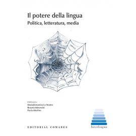Il potere della lingua. Politica, letteratura, media