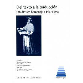 Del texto a la traducción. Estudios en homenaje a Pilar Elena