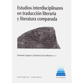 Estudios interdisciplinares en traducción literaria y literatura comparada