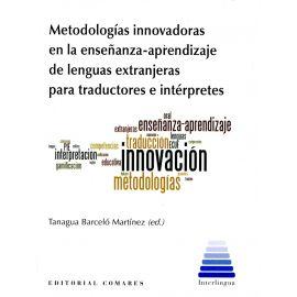 Metodologías innovadoras en la enseñanza-aprendizaje de lenguas extranjeras para traductores e intérpretes