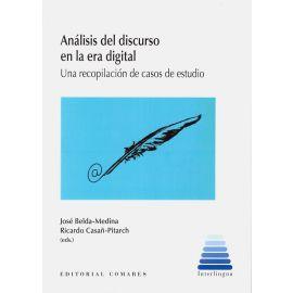 Análisis del discurso en la era digital. Una recopilación de casos de estudio