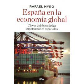 España en la economía global.  Claves del éxito de las exportaciones españolas