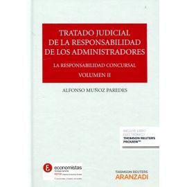 Tratado Judicial Responsabilidad Administradores Vol. II. Responsabilidad Concursal