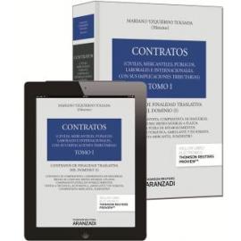 Contratos. Tomo I Contratos de Finalidad Traslativa del Dominio.