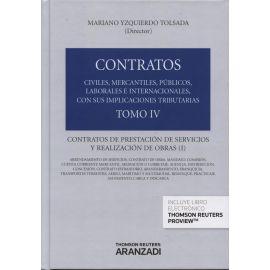 Contratos. Tomo IV. Contratos de Prestación de Servicios y Realización de Obras (I)