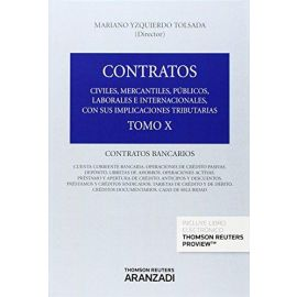 Contratos. Tomo X Contratos bancarios
