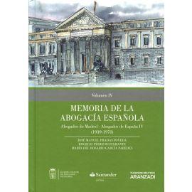 Memoria de la Abogacía Española IV: Abogados de Madrid,                                              Abogados de España (1939-1978)