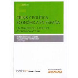 Crisis y Política Económica en España. Un Análisis de la Política Economica Actual