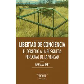 Libertad de Conciencia El Derecho a la Búsqueda Personal de la verdad