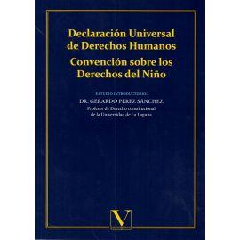 Declaración Universal de Derechos Humanos. Convención sobre los Derechos del Niño