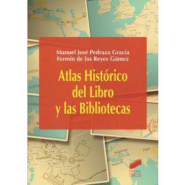Atlas Histórico del Libro y las Bibliotecas