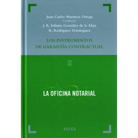 Instrumentos de Garantía Contractual. La Oficina Notarial VI