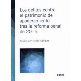 Delitos Contra el Patrimonio de Apoderamiento tras la Reforma Penal de 2015