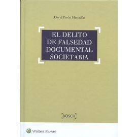 Delito de Falsedad Documental Societaria Especial Consideración a la Falsedad en los Balances y Cuentas Anuales