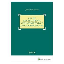 Ley de Enjuiciamiento Civil. Comentada y con Jurisprudencia