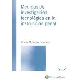 Medidas de Investigación Tecnológica en la Instrucción Penal