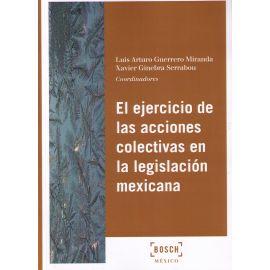 Ejercicio de las Acciones Colectivas en la Legislación Mexicana