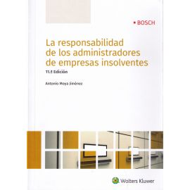 Responsabilidad de los Administradores de Empresas Insolventes