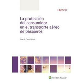 Protección del Consumidor en el Transporte Aéreo de Pasajeros